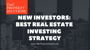 Best Real Estate Investing Strategy